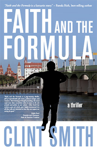 Deeds Publishing Releases FAITH AND THE FORMULA, the thriller novel by Clint Smith